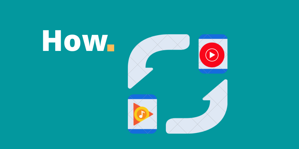 How to Transfer your Google Play Music library to YouTube Music?
